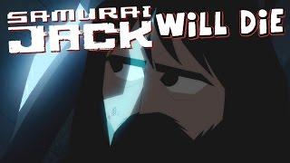 Samurai Jack Will Die - Secrets & Theories