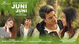 Juni Juni - Bishal Niroula Ft. Melina Rai | New Nepali Pop Song 2017 / 2074