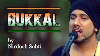 Bukkal (Official Music Video) - Nirdosh Sobti Ft. Neha Rockstar & Sarang Sikander