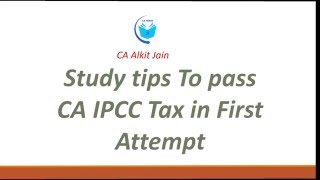 How to pass CA IPCC Taxation Exam : General Tips