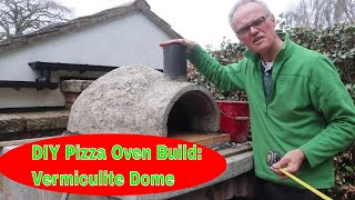 DIY Pizza Oven Build: Vermiculite Dome