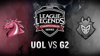 UOL vs. G2 - Week 9 Day 1   EU LCS Spring Split    Unicorns of Love vs. G2 Esports (2018)