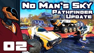 Let's Play No Man's Sky Pathfinder Update 1.2 - PC Gameplay Part 2 - Murphy's Law