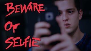 Beware of Selfie - Horror Short