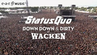 """Status Quo """"In The Army Now"""" (Live at Wacken 2017) - from """"Down Down & Dirty At Wacken"""""""