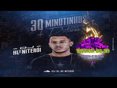 Xxx Mp4 30 MINUTINHOS DE PUTARIA SÓ AS FININHA DJ HL DE NITERÓI TERROR DO ES 2018© 3gp Sex