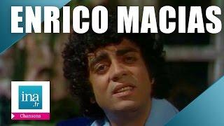 INA | Enrico Macias, le best of (2h45 de tubes)