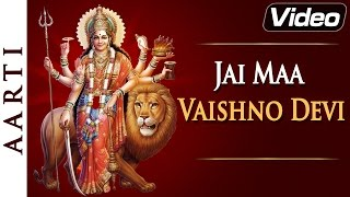 Jai Maa Vaishno Devi | Vaishno Devi Aarti in Hindi with Lyrics | Bhakti Songs