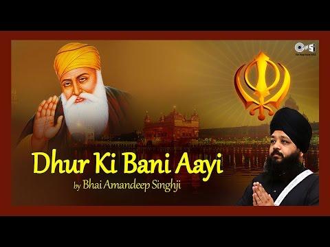 Xxx Mp4 Dhur Ki Bani Aayi By Bhai Amandeep Singhji Shabad Kirtan Guru Arjan Dev Ji 3gp Sex