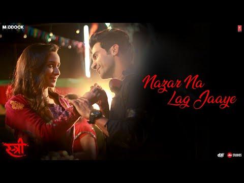 Xxx Mp4 Nazar Na Lag Jaaye Video Song STREE Rajkummar Rao Shraddha Kapoor Ash King Sachin Jigar 3gp Sex