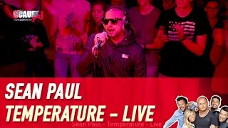 Sean Paul - Temperature - Live - C'Cauet sur NRJ