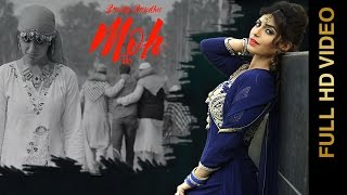 MOH (Full Video) || SANDY SANDHU || New Punjabi Songs 2016 || AMAR AUDIO
