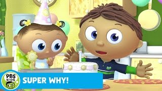 SUPER WHY! | Whyatt Makes a Birthday Cake | PBS KIDS