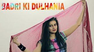 Badri Ki Dulhania dance choreography | Naina Chandra | holi special 2k17 | Dance with Naina