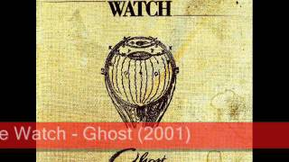The Watch - Ghost (2001)