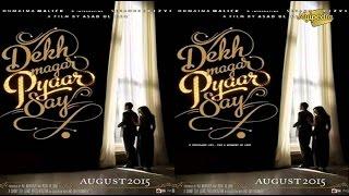 Dekh Magar Pyar Se - Humaima Malick, Sikander Rizvi   Coming  Pakistani  Movie    HD 720p