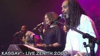 ZOUK - KASSAV' - KOLE SERE - LIVE ZENITH 2008