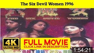 *[F.u.I.I]* The Six Devil Women (1996)