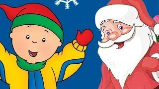 Caillou   🌟 Caillou meets Santa 🌟    Christmas Cartoons for Children