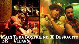 Main Tera Boyfriend X Despacito ll Mashup ll Music Loverz