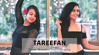 Tareefan I Veere di wedding I Belly Dance Fusion Choreography I Team Naach