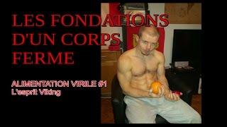 Alimentation virile #1- Les fondations d'un corps ferme - L'esprit Viking