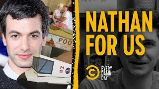 Talking About 3 Times Nathan For You Got It Absolutely Right