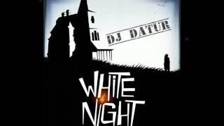 DJ DaTur - White Night