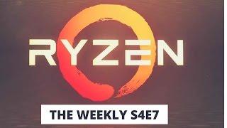 MWC 2017, Ryzen CPU, Galaxy S8 &S8+ Specs, Sonos: The Weekly S4E7