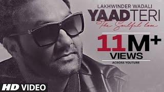 """Yaad Teri Lakhwinder Wadali"" (Full Song) 
