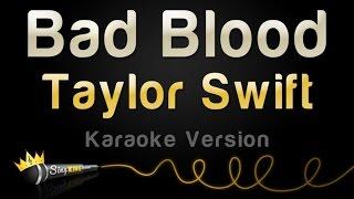 Taylor Swift - Bad Blood (1989 Karaoke Version)