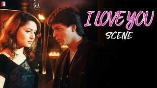 Scene: Dil To Pagal Hai   I Love You   Shah Rukh Khan   Madhuri Dixit