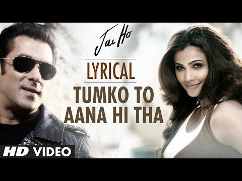 Xxx Mp4 Quot Tumko To Aana Hi Tha Quot Lyrical Video Quot Jai Ho Quot Salman Khan Daisy Shah 3gp Sex
