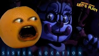 Annoying Orange Plays - FIVE NIGHTS AT FREDDY'S: Sister Location