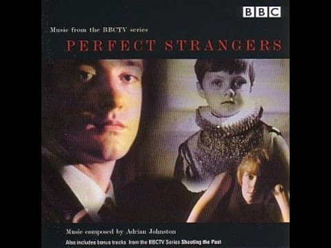 Perfect Strangers & Shooting the Past Soundtrack - Adrian Johnston