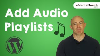 Add Audio Files or an Audio Playlist on WordPress