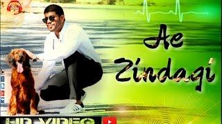 AE ZINDAGI full video song Ft. Bhumendra Singh | R&B |  Arvind Singh | R Smarty & VS Vikas |