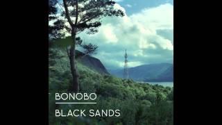 Bonobo - 'Black Sands'
