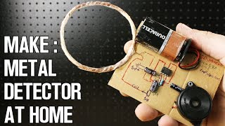 How to Make a Metal Detector at Home!