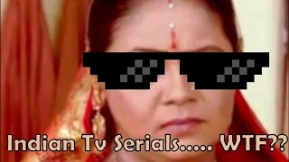 Indian TV Serials WTF!!! Ft. Sasural Simar Ka  Mother Of Dhinchak Pooja