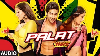 Palat - Tera Hero Idhar Hai Full Song (audio) Main Tera Hero | Varun Dhawan, Ileana D'Cruz