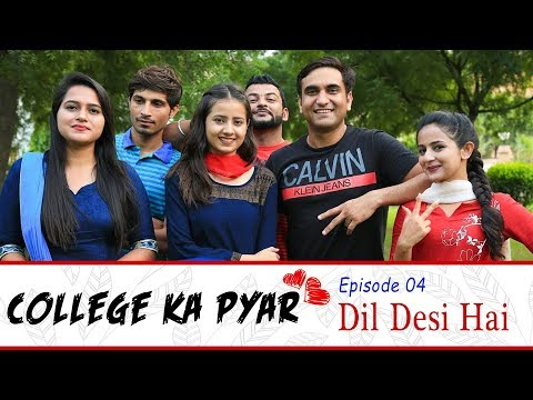 Xxx Mp4 College Ka Pyar Episode 04 Dil Desi Hai Lalit Shokeen Films 3gp Sex