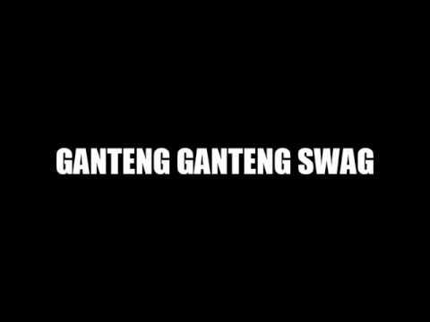 Young lex - Ganteng Ganteng Swaglyric