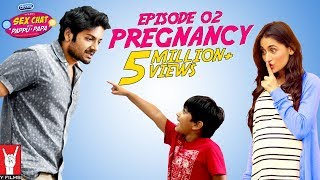 Se× Chat with Pappu & Papa | Episode 02 | Pregnancy | Se× Education
