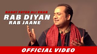 Rab Diyan Rab Jaane Video Song | Rahat Fateh Ali Khan | Ishq Positive | Latest Hindi Song 2016