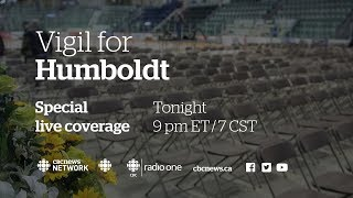Vigil in Humboldt: A CBC News Special
