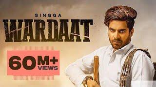 Wardaat (Full video) | Singga | Desi Crew | Latest Punjabi Songs 2019 | Patiala Shahi Records