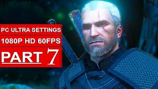 The Witcher 3 Blood And Wine Gameplay Walkthrough Part 7 [1080p HD 60FPS PC ULTRA] - No Commentary