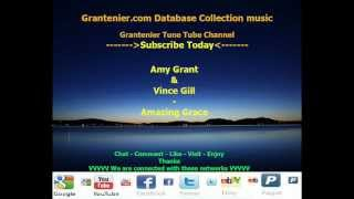 Amy Grant & Vince Gill - Amazing Grace