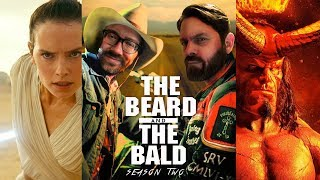 The Beard & The Bald - Disney+, Hellboy, Star Wars & CinemaCon